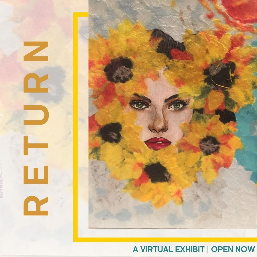 Return Virtual Exhibit 2021, Chicago Art Gallery for Survivors of Sexual Violence
