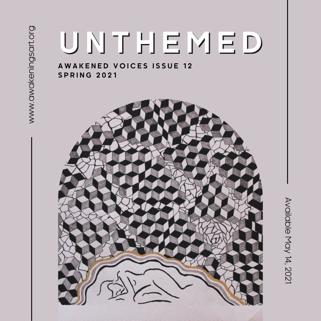 Issue 12 of Awakened Voices: Unthemed is coming May 14th